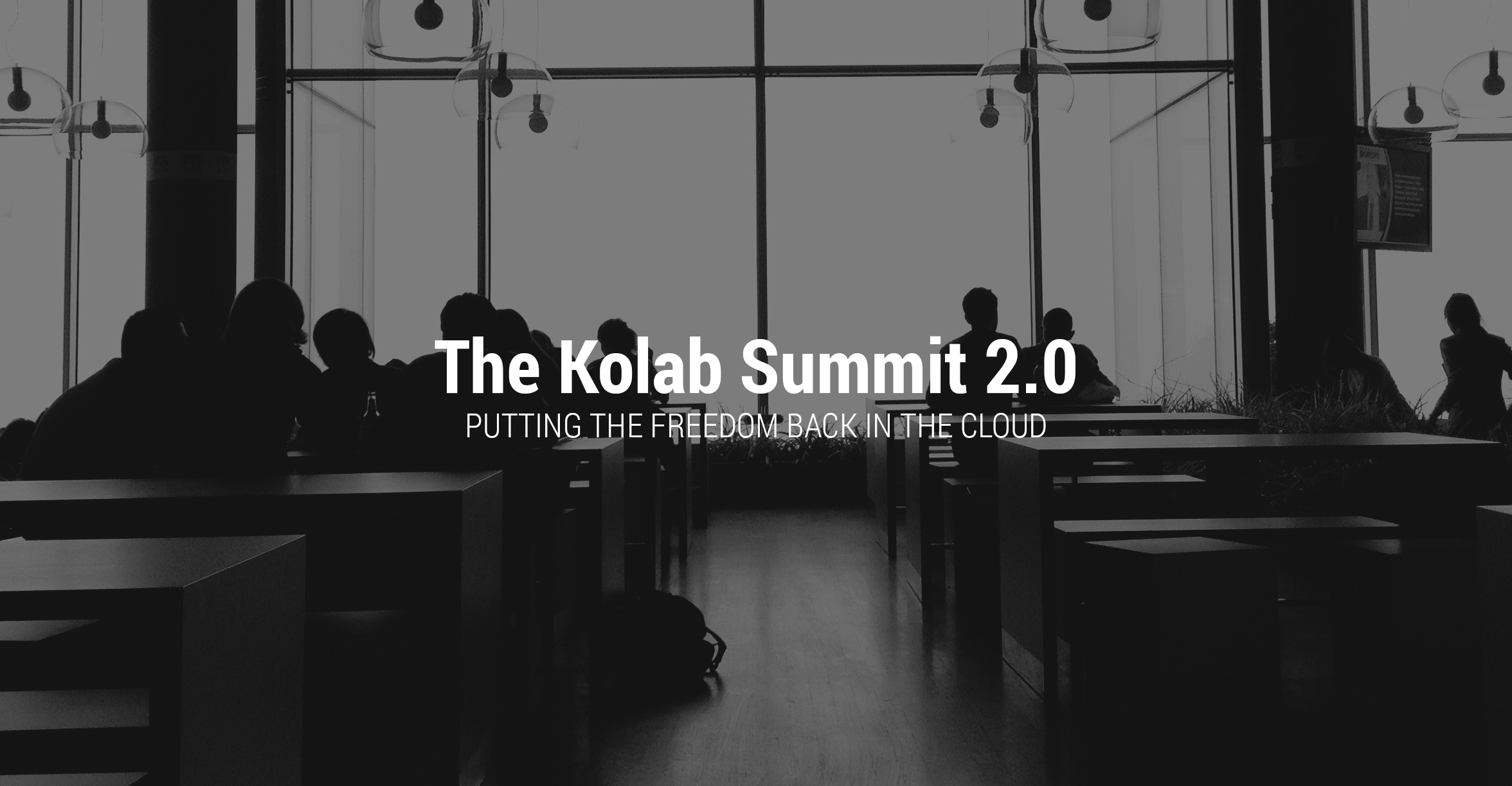 Kolab Summit 2.0: Putting the freedom back into the cloud.